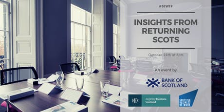 #SIW19 Panel: Insights from Returning Scots tickets