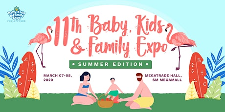 11th Baby, Kids & Family Expo - Summer Edition tickets