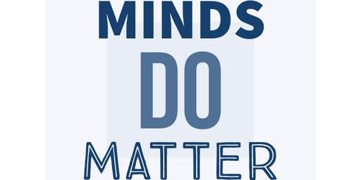 Minds Do Matter 2019