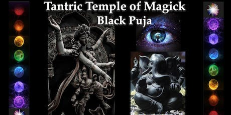 Tantric Temple of Magick (Black Puja) tickets