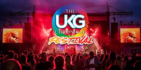 The UKG Chronicle Festival #PottersBar tickets