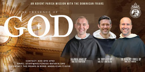 THE PRESENCE OF GOD: Advent Mission with Dominicans of the Angelicum