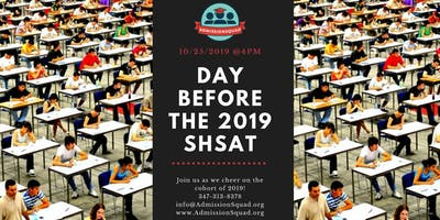 DAY BEFORE THE 2019 SHSAT