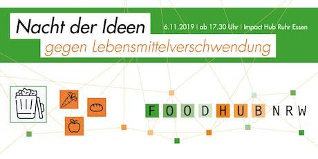Nacht der Ideen: Lösungen gegen Lebensmittelverschwendung Tickets