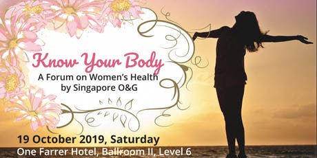 Know Your Body - A Forum on Women's Health by Singapore O&G (Corp Partner) tickets