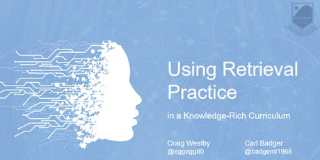 Using Retrieval Practice in a Knowledge-Rich Curriculum tickets