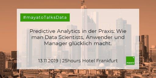 Predictive Analytics in der Praxis: Wie man Data Scientists, Anwender und Manager glücklich macht