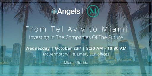 iAngels in Miami - Introducing the Latest Innovation From Israel