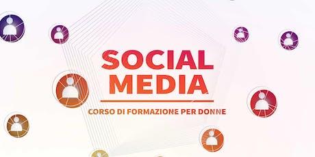 Corso sui Social Network - Base - Corso di formazione per donne biglietti