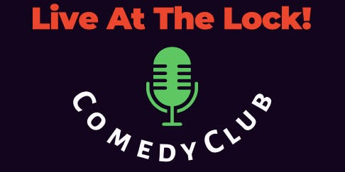 Live at The Lock Comedy Club !