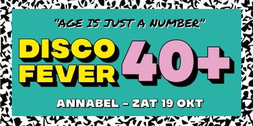 Disco Fever | 40+