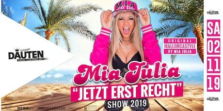 Mia Julia live in Dauten! Jetzt erst recht!
