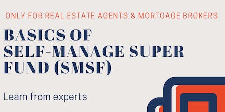SMSF Seminar for Mortgage Brokers and Real Estate Agents tickets