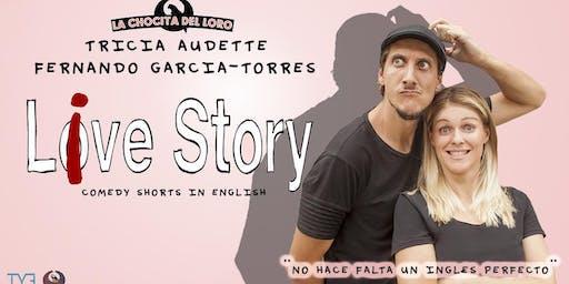 """""""Comedy in English"""" LIVE STORY en La Chocita del Loro Senator Gran Vía"""