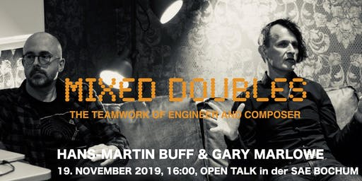 Open Talk - Masterclass mit Hans-Martin Buff (Prince, No Doubt) & Gary Marlowe (composer, producer)