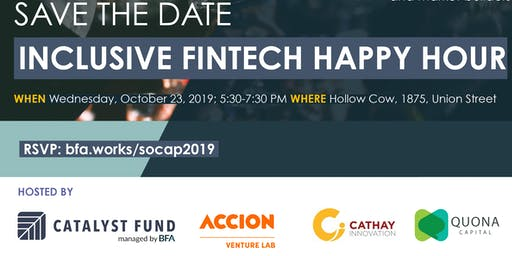 Fourth Inclusive Fintech Happy Hour @ SOCAP2019