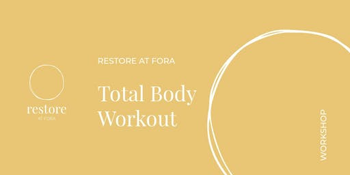 RESTORE at FORA: Total Body Workout