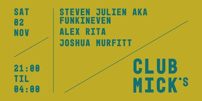 Club Mick's: FunkinEven & Alex Rita