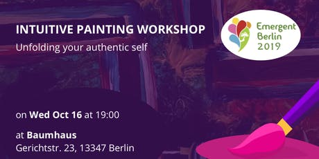 Intuitive Painting Workshop at Emergent Berlin Festival 2019 Tickets