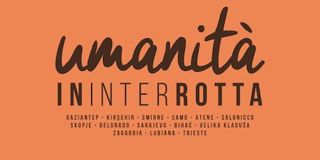 Community Drinks - Umanità InInterRotta: lungo la rotta balcanica biglietti