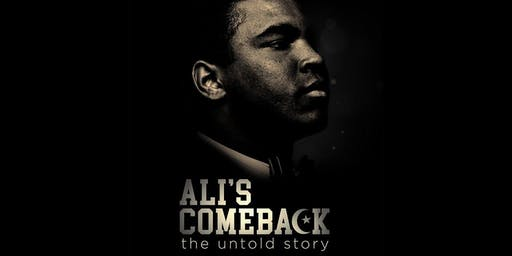 NYADIFF 2019 Opening Night Film - Ali's Comeback: The Untold Story