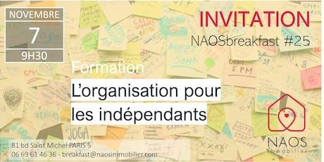 NAOS breakfast #25 - 5 règles d'or pour une organisation de travail efficace billets