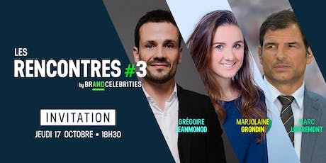 Les Rencontres #3 by Brand and Celebrities billets