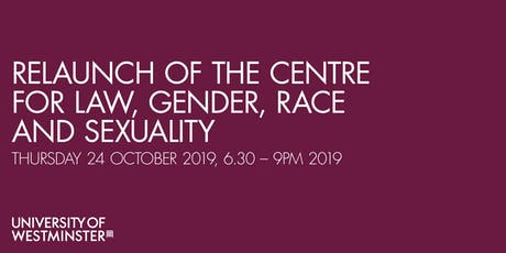 Relaunch of the Centre for Law, Gender, Race and Sexuality tickets