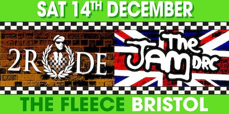 2 Rude + The Jam DRC Xmas Gig tickets