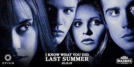 I Know What You Did Last Summer Screening at Opium tickets