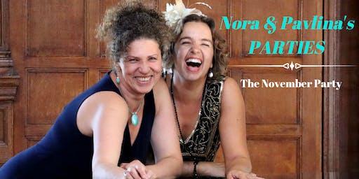Nora & Pavlina's Parties- The November Party!