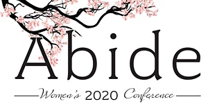 ABIDE WOMEN'S 2020 CONFERENCE