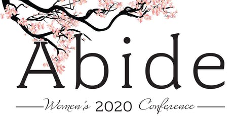 ABIDE WOMEN'S 2020 CONFERENCE tickets