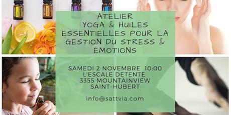 Atelier yoga et huiles essentielles pour la gestion du stress et émotions billets