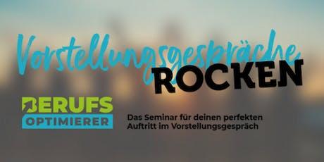 VORSTELLUNGSGESPRÄCHE ROCKEN by Berufsoptimierer Tickets