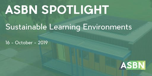 Sustainable Learning Environments | ASBN Spotlight