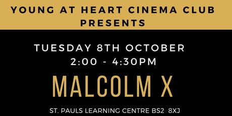 YOUNG @ HEART CINEMA: MALCOLM X tickets