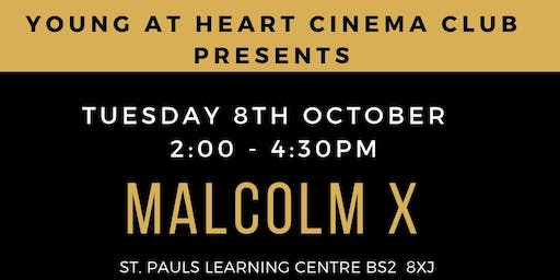 YOUNG @ HEART CINEMA: MALCOLM X
