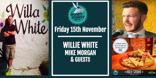 Willie White Headlines at the Wonky Donkey