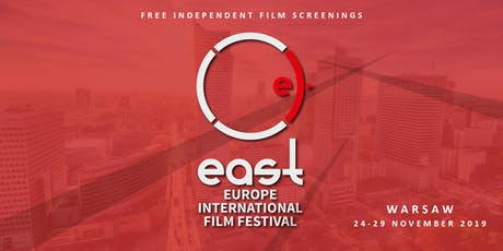 East Europe International Film Festival: Warsaw Edition 2019 tickets