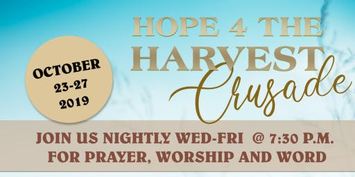 Hope For The Harvest Crusade