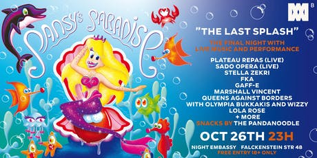 PANSY present: The Last Splash / Pansy's Paradise tickets