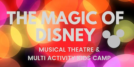 The Magic of Disney - October Kids Multi Activity Camp tickets