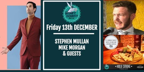 Stephen Mullan, Mike Morgan plus guests tickets