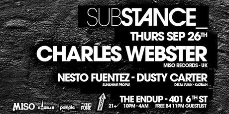 Substance w/ Charles Webster tickets