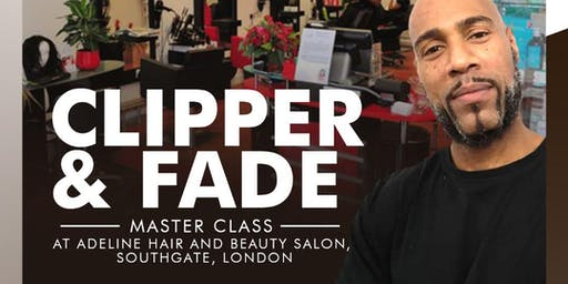 CLIPPER & FADE MASTER CLASS with HARDIE WHYTE