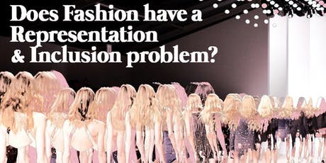 Are You Represented: Workshop & Talk By Leading Diversity Voices In Fashion tickets
