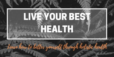 Live Your Best Health Information Evening tickets