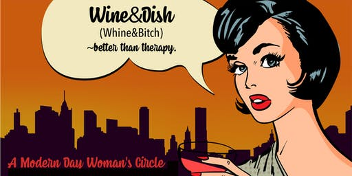 Wine&Dish - It's Better Than Therapy