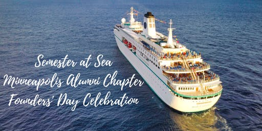 Semester at Sea Founders' Day Celebration- Minnesota Alumni Chapter